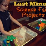 Science Fair Projects Kids Can Do Themselves. Sort Of. Or Not.