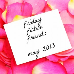 Friday fiction friends -- May 2013 logo