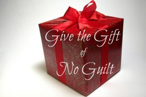 Give the Gift of No Guilt